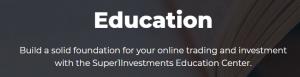 Super1Investments Education centre